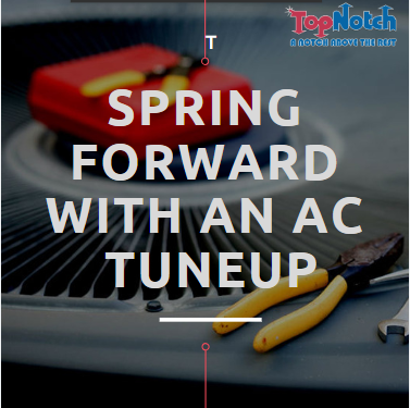 Spring Forward With An AC Tuneup in Pittsburgh | Top Notch Heating & Air